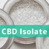 CBD アイソレートとは?通販でのおすすめ製品や使用方法